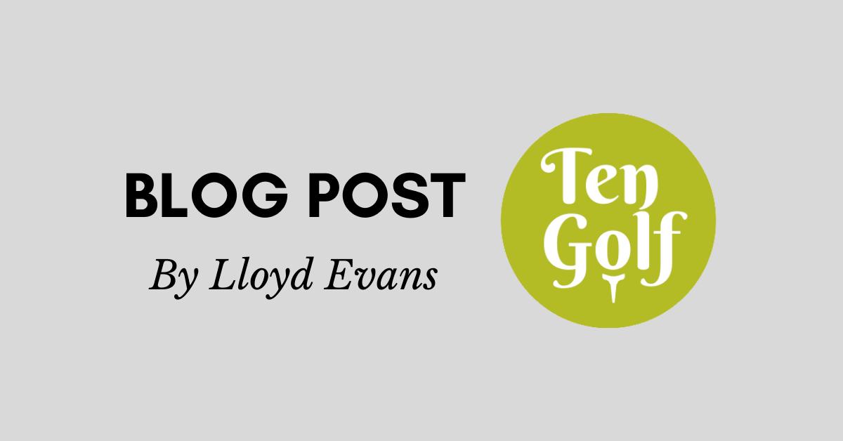 Lloyd Evans Golf Blog